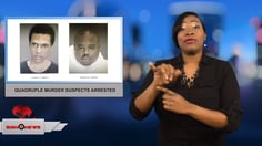 Sign 1 News with Candace Jones - Quadruple murder suspects arrested
