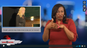 Sign 1 News with Candace Jones - Trump lawyer paid porn star $130k out of pocket (ASL - 2.14.18)