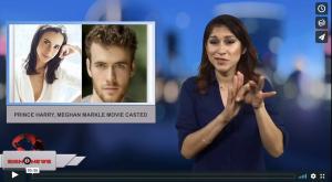 Sign 1 News with Crystal Cousineau - Prince Harry, Meghan Markle movie casted (2.6.18)