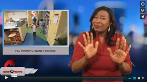 Sign 1 News with Candace Jones - Flu warning signs for kids (ASL - 2.14.18)