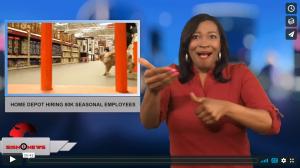 Sign 1 News with Candace Jones - Home Depot hiring 80k seasonal employees (ASL - 2.14.18)