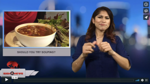 Sign 1 News with Crystal Cousineau - Should you try souping? (2.6.18)