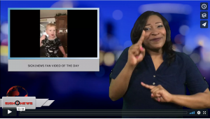Sign 1 News with Candace Jones - Sign1News fans video of the day