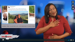 Sign 1 News with Candace Jones - Obamas tweet Valentine's Day love messages to each other (ASL - 2.14.18)