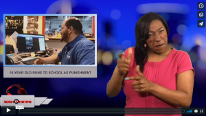 Sign1News with Candace Jones - 10-year old runs to school as punishment (3.7.18)