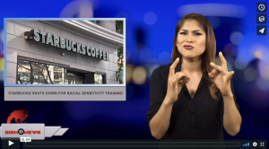 Sign 1 News with Crystal Cousineau - Starbucks shuts down for racial sensitivity training (5.29.18)