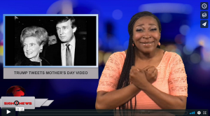 Sign 1 News with Candace Jones - Trump tweets Mother's Day video