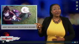 Sign 1 News with Candace Jones - Addict who gave baby to officer in recovery (6.12.18)