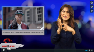 Sign 1 News with Crystal Cousineau - New Netflix ad showcases African-American talent (6.26.18)