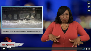 Sign 1 News with Candace Jones - Dozens dead or missing in Japan flooding, 2 million flee (ASL - 7.8.18)