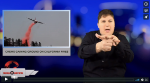 Sign 1 News with Jethro Wooddall - Crews gaining ground on California fires (ASL - 8.1.18)