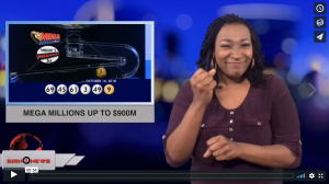 Sign 1 News with Candace Jones - Mega Millions up to $900M (ASL - 10.17.18)