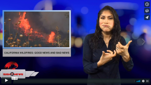 Sign 1 News with Crystal Cousineau - California wildfires: Good news and bad news (ASL - 11.21.18)