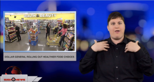 Sign1News anchor Jethro Wooddall - Dollar General rolling out healthier food choices (ASL - 12.6.18)