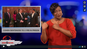 Sign 1 News with Candace Jones - Cohen sentenced to 3 yrs in prison (ASL - 12.12.18)