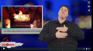 Sign 1 News with Jethro Wooddall - KFC unveils fried chicken yule log, sells out in hours (ASL - 12.14.18)