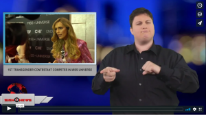 Sign 1 News with Jethro Wooddall - 1st transgender contestant competes in Miss Universe (ASL - 12.14.18)