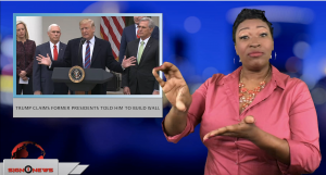 Sign1News anchor Candace Jones - Trump claims former presidents told him to build wall (ASL - 1.5.19)