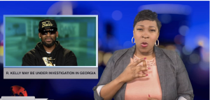 Sign1News anchor Candace Jones - R. Kelly may be under investigation in Georgia (ASL - 1.9.19)