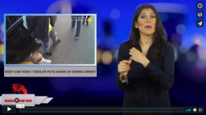 Sign 1 News with Crystal Cousineau - Body cam video: Toddler puts hands up during arrest (ASL - 1.20.19)