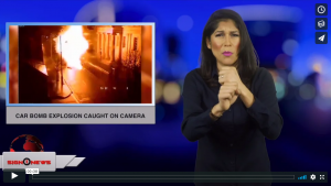 Sign 1 News with Crystal Cousineau - Car bomb explosion caught on camera (ASL - 1.20.19)