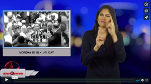 Sign 1 News with Crystal Cousineau - Monday is MLK, Jr. Day (ASL - 1.20.19)