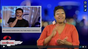 Sign 1 News with Candace Jones - NFL cancels Super Bowl Halftime press conference (ASL - 1.30.19)