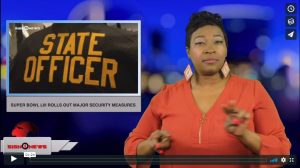 Sign 1 News with Candace Jones - Super Bowl LIII rolls out major security measures (ASL - 1.30.19)
