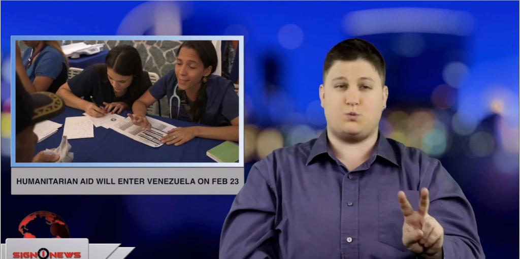Sign1News anchor Jethro Woodall - Humanitarian aid will enter Venezuela on Feb 23 (ASL - 2.18.19)