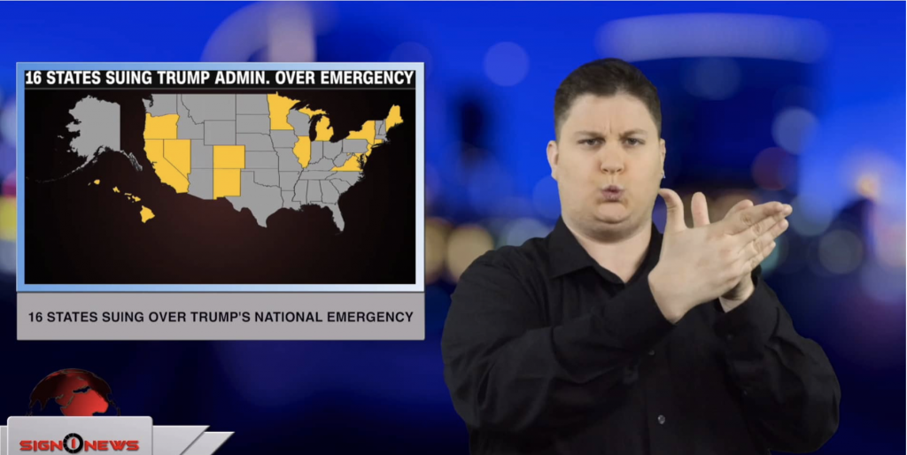 Sign1News anchor Jethro Woodall - 16 states suing over Trump's national emergency (ASL - 2.19.19)