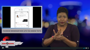 Sign 1 News with Candace Jones - Facebook messenger now lets you unsend texts (ASL - 2.6.19)