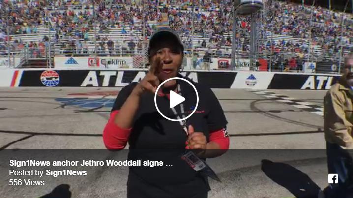 Sign1News anchor Jethro Wooddall signs national anthem Atlanta Motor Speedway NASCAR #fohqt500