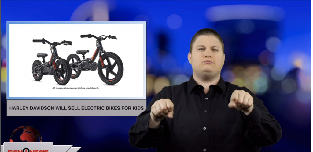 Sign1News anchor Jethro Wooddall - Harley Davidson will sell electric bikes for kids (ASL - 3.11.19)
