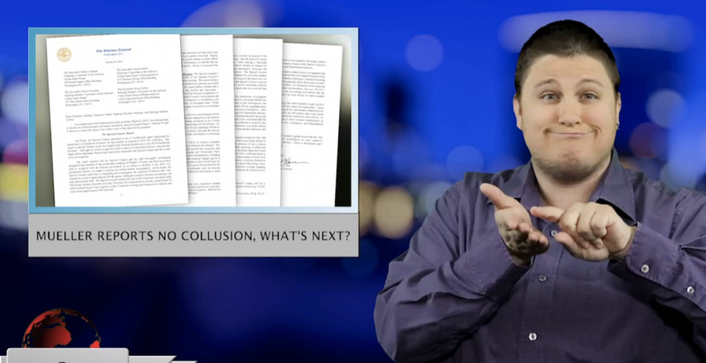 Sign1News anchor Jethro Wooddall - Mueller reports no collusion, what's next? (ASL - 3.25.19)
