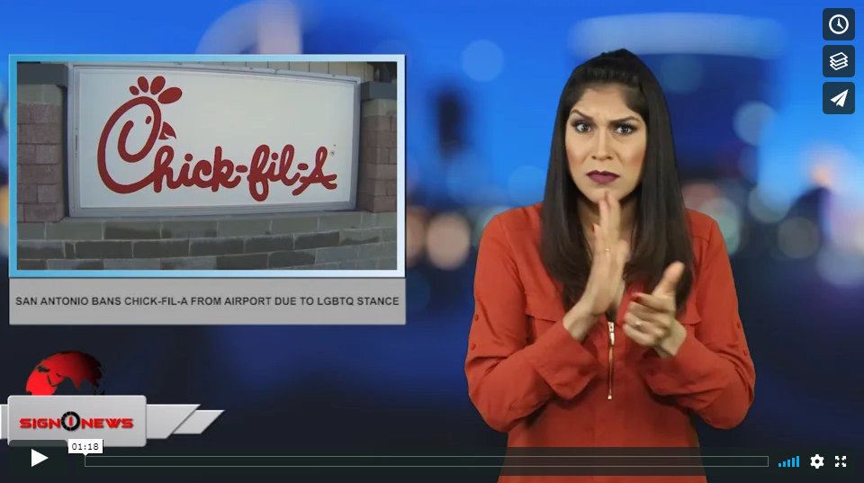 Sign 1 News with Crystal Cousineau - San Antonio bans Chick-fil-A from airport due to LGBTQ stance  (ASL - 3.30.19)