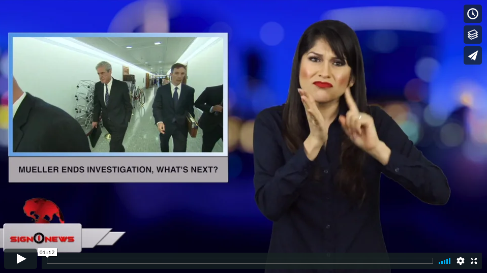Sign 1 News with Crystal Cousineau - Mueller ends investigation, what's next? (ASL - 3.23.19)