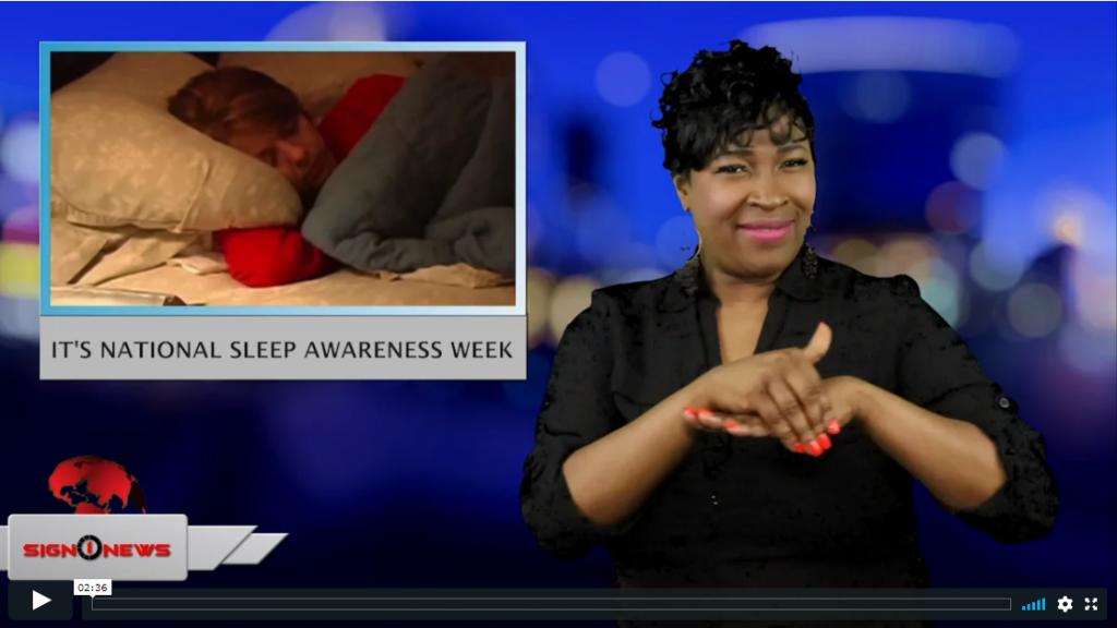 Sign 1 News with Candace Jones - It's National Sleep Awareness Week (ASL - 3.12.19)