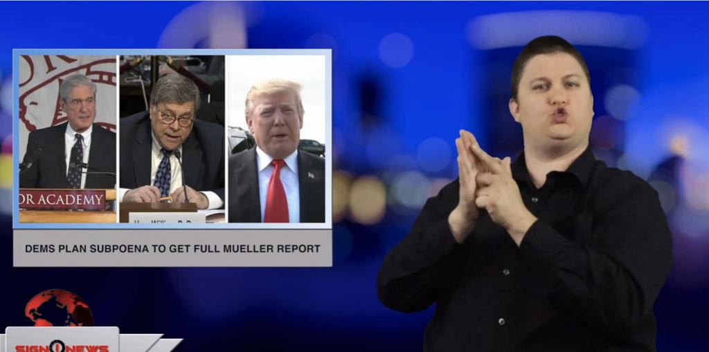 Sign1News anchor Jethro Wooddall - Dems plan subpoena to get full Mueller report (ASL - 4.1.19)