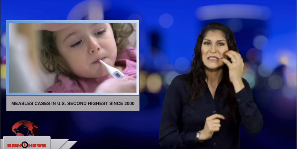 Sign1News anchor Crystal Cousineau - Measles cases in U.S. second highest since 2000 (ASL - 4.2.19)