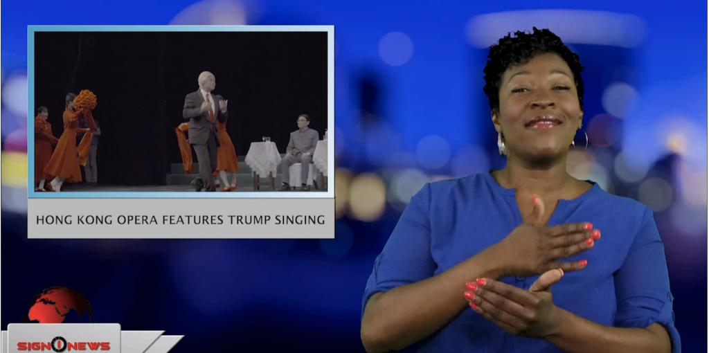 Sign1News anchor Candace Jones - Hong Kong opera features Trumps singing (ASL - 4.15.19)
