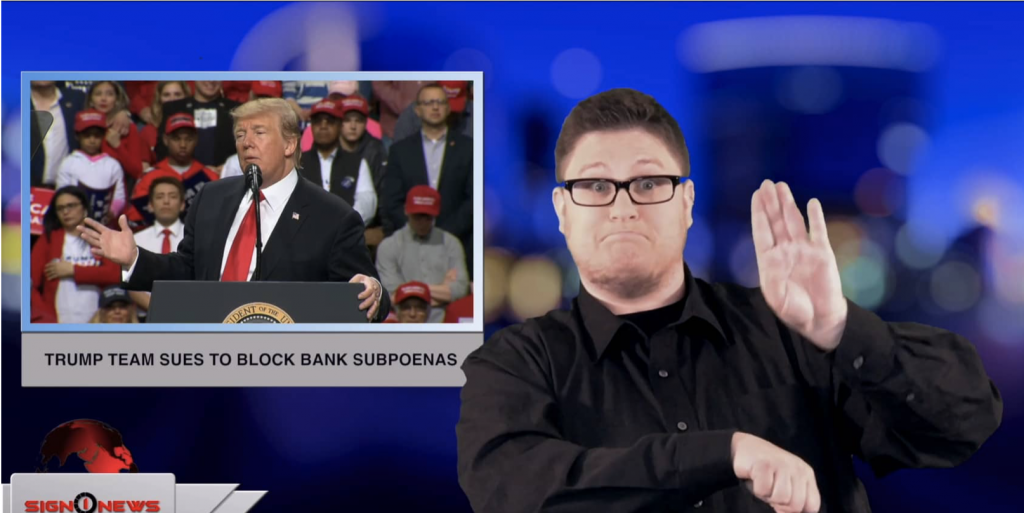 Sign1News anchor Jethro Wooddall - Trump team sues to block bank subpoenas (ASL - 4.30.19)
