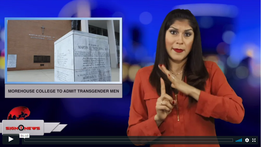 Sign 1 News with Crystal Cousineau - Morehouse College to admit transgender men (ASL - 4.14.19)