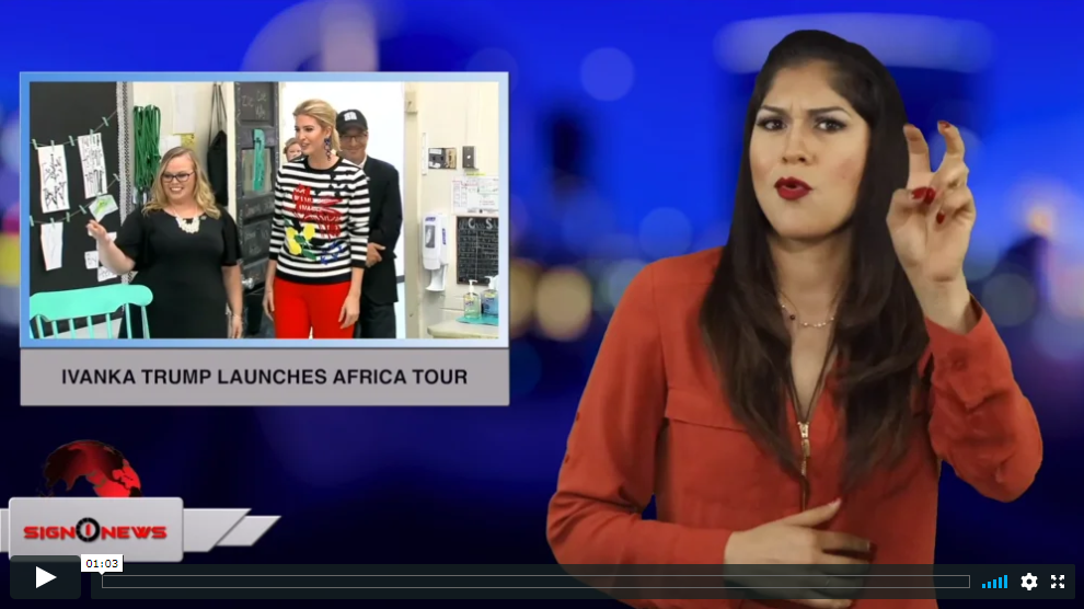 Sign 1 News with Crystal Cousineau - Ivanka Trump launches Africa tour (ASL - 4.14.19)