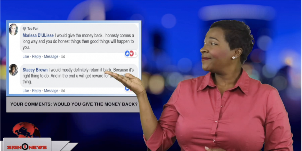 Sign1News anchor Candace Jones - Your comments: would you give the money back? (ASL - 5.4.19)