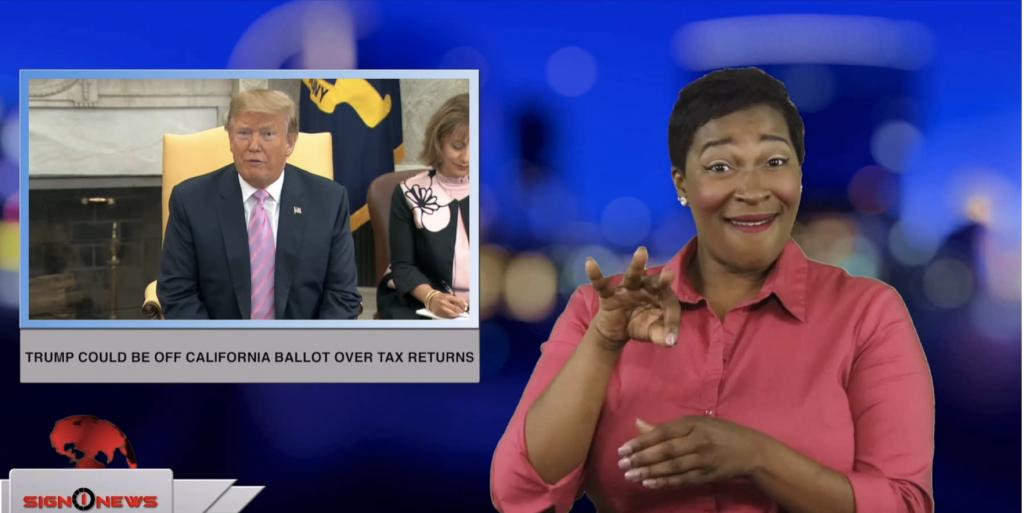 Sign1News anchor Candace Jones - Trump could be off California ballot over tax returns (ASL - 5.4.19)