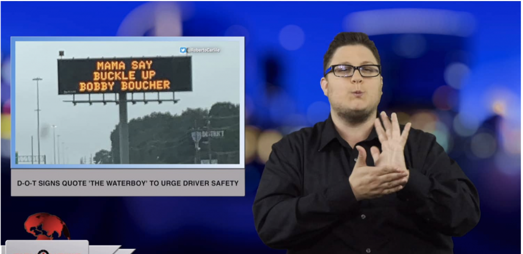 Sign1News anchor Jethro Wooddall - D-O-T signs quote 'The Waterboy' to urge driver safety (ASL - 5.12.19)