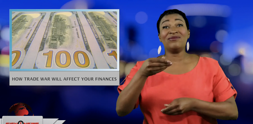 Sign1News anchor Candace Jones - How trade war will affect your finances (ASL - 5.14.19)
