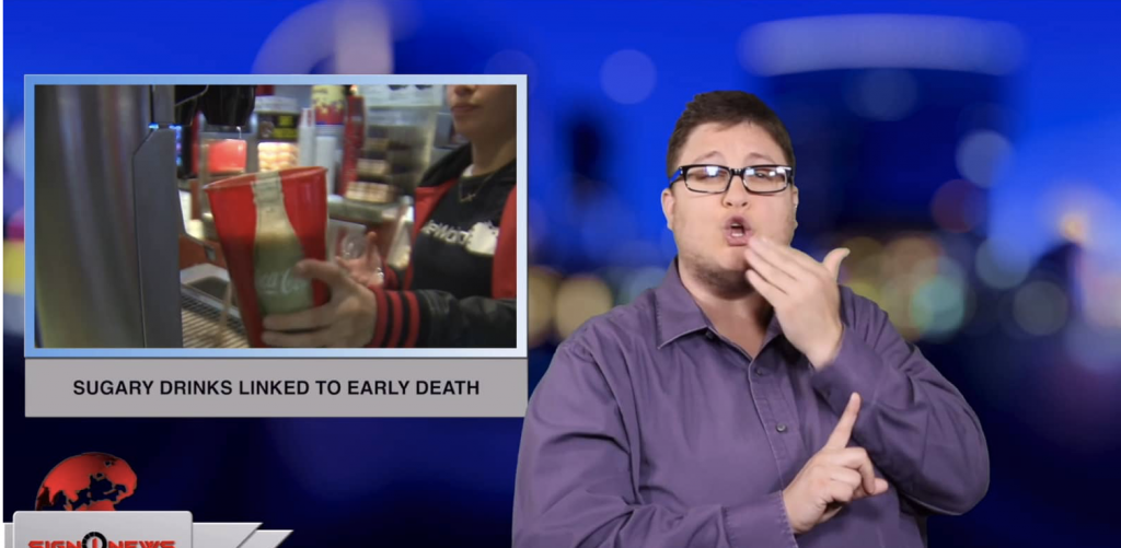 Sign1News anchor Jethro Wooddall - Sugary drinks linked to early death (ASL - 5.18.19)