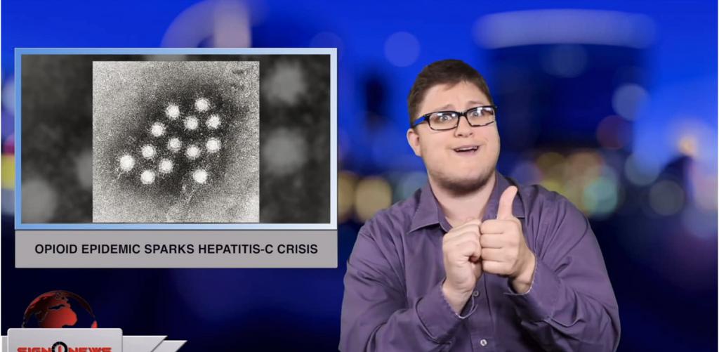 Sign1News anchor Jethro Wooddall - Opioid epidemic sparks Hepatitis-C crisis (ASL - 5.18.19)