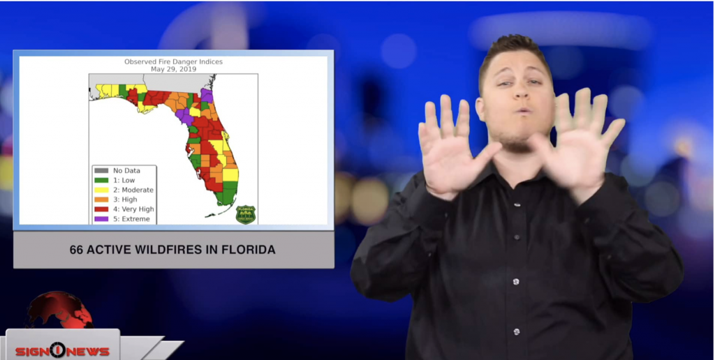 Sign1News anchor Jethro Wooddall - 66 active wildfires in Florida (ASL - 5.30.19)
